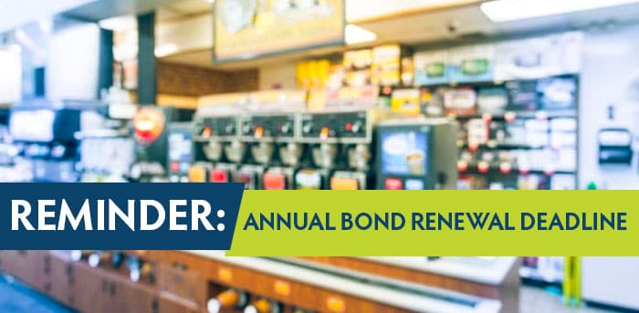 Reminder to Renew your bonds if you are a retailer